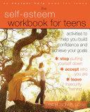 The Self-Esteem Workbook for Teens