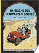 Tim und Struppi  : Im Reich des schwarzen Goldes / [aus dem Franz. von Ilse Strasmann]. ...
