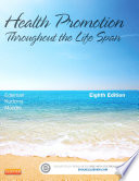 Health Promotion Throughout the Life Span   E Book