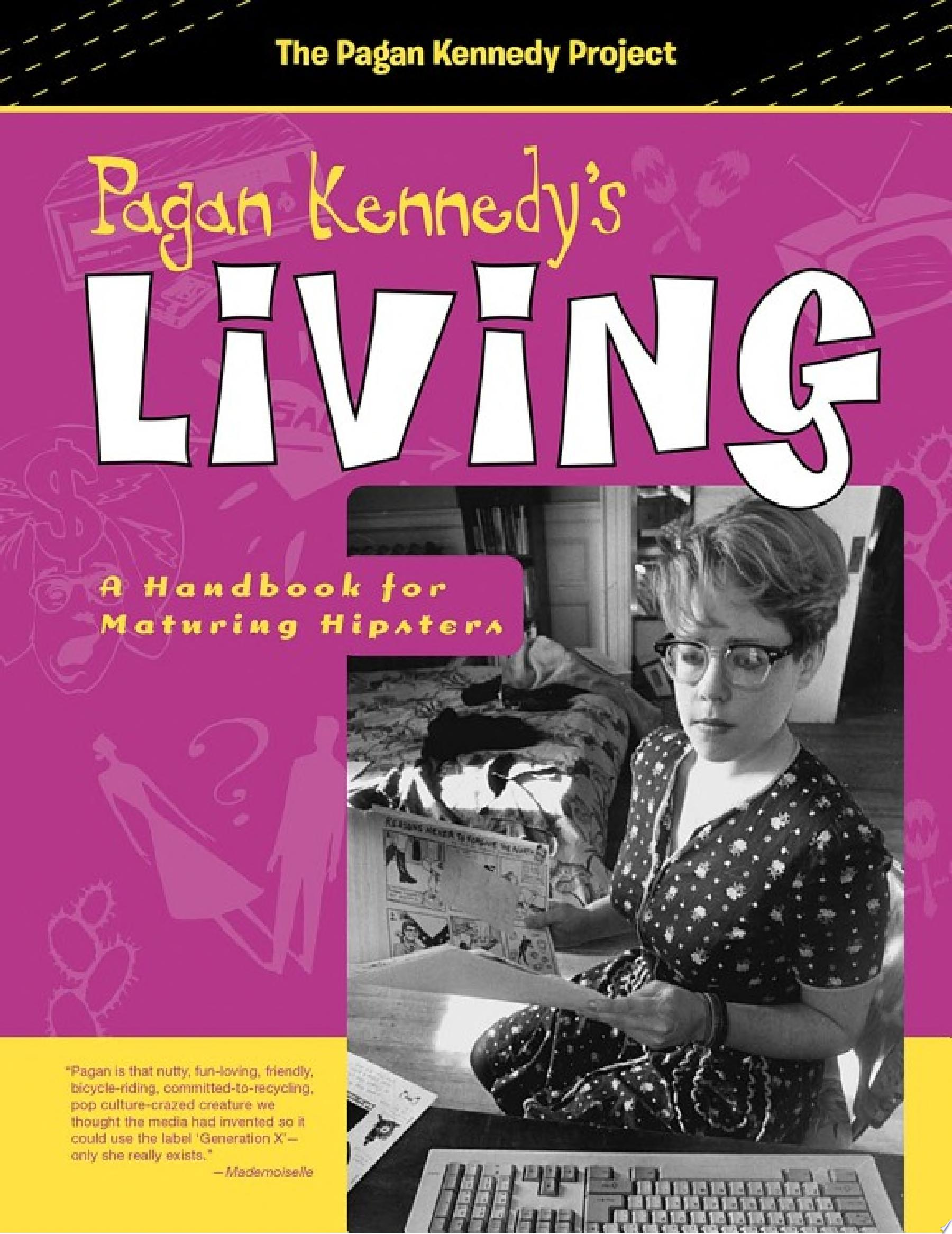 Pagan Kennedy s Living