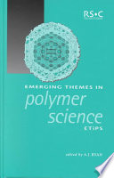 Emerging Themes In Polymer Science Book PDF