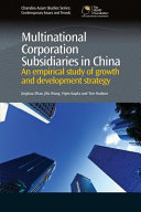 Multinational Corporation Subsidiaries in China  An Empirical Study of Growth and Development Strategy