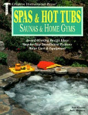 Spas and Hot Tubs, Saunas and Home Gyms