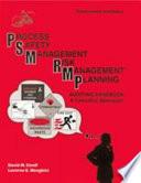 Process Safety Management  Risk Management Planning Auditing Handbook Book