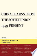 China Learns From The Soviet Union 1949 Present