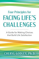 Four Principles for Facing Life s Challenges