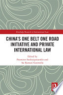 China S One Belt One Road Initiative And Private International Law Book PDF