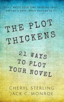 The Plot Thickens: 21 Ways to Plot Your Novel