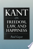 Kant on Freedom  Law  and Happiness