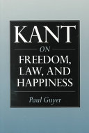 Kant on Freedom, Law, and Happiness