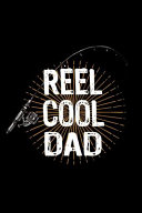 Reel Cool Dad Fishing Log Book