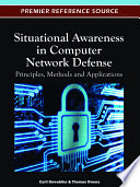 Situational Awareness in Computer Network Defense  Principles  Methods and Applications Book