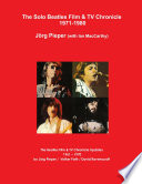 """The Solo Beatles Film & TV Chronicle 1971-1980"" by Jörg Pieper"