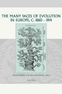 The Many Faces of Evolution in Europe, C. 1860-1914