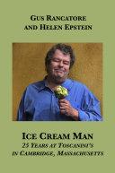 Ice Cream Man  25 Years at Toscanini s in Cambridge  Massachusetts