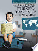 An American Journey Of Travels And Friendships Book PDF