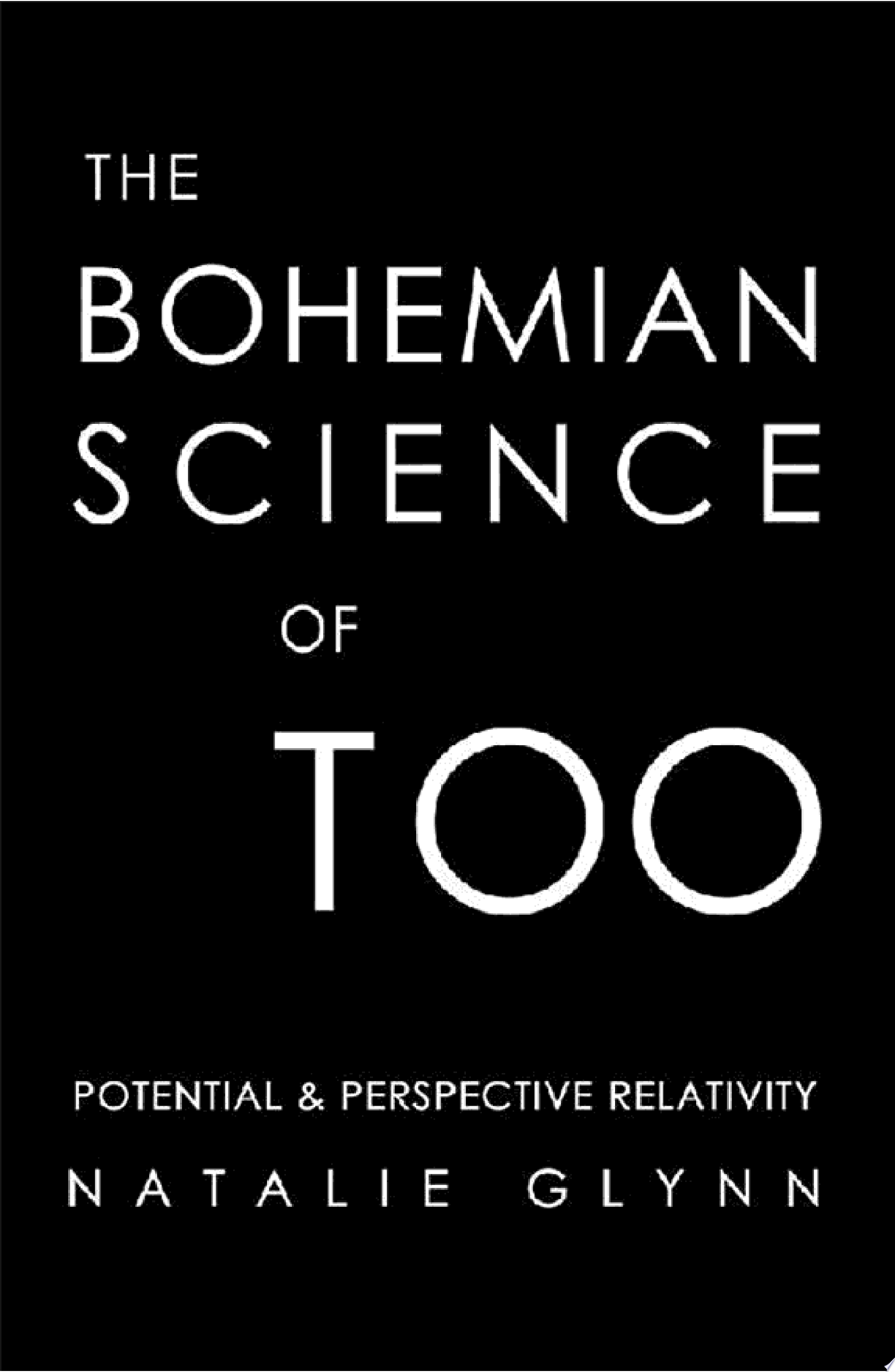 The Bohemian Science of Too