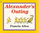 Alexander s Outing