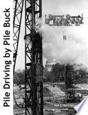 Pile Driving By Pile Buck Book PDF