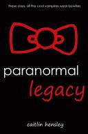 Paranormal Legacy