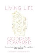 Living Life Goddess Powered Book