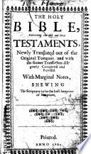 The Holy Bible With Marginal Notes By John Canne Shewing The Scripture To Be The Best Interpreter Of Scripture