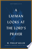 A Layman Looks at the Lord s Prayer