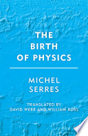 The Birth of Physics