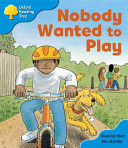 Nobody Wanted to Play
