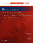 Blumgart's Surgery of the Liver, Pancreas and Biliary Tract E-Book