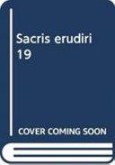 Sacris Erudiri 19