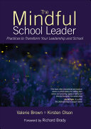 The Mindful School Leader