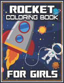 Rocket Coloring Book for Girls