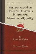 William And Mary College Quarterly Historical Magazine 1894 1895 Vol 3 Classic Reprint