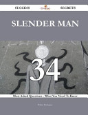 Slender Man 34 Success Secrets 34 Most Asked Questions On Slender Man What You Need To Know