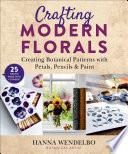 Crafting Modern Florals
