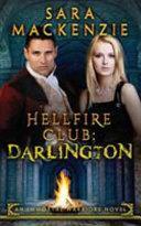 Hellfire Club  Darlington  An Immortal Warriors Novel