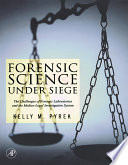 Forensic Science Under Siege