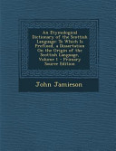 An Etymological Dictionary of the Scottish Language