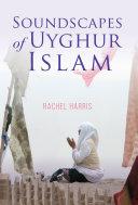 Soundscapes of Uyghur Islam Pdf/ePub eBook