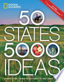 link to National Geographic 50 states, 5,000 ideas : where to go, when to go, what to see, what to do in the TCC library catalog