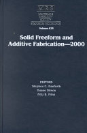 Solid Freeform and Additive Fabrication - 2000:
