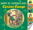 Happy St  Patrick s Day  Curious George Book PDF