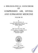 A Bibliographic Sourcebook of Compressed Air  Diving and Submarine Medicine Book