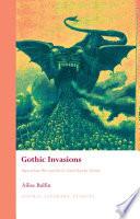 Gothic Invasions