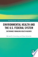 Environmental Health and the U S  Federal System