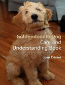 Goldendoodle Dog Care and Understanding Book