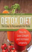 Detox Diet The Way To Rejuvenate The Body Book PDF