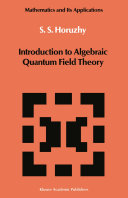 Introduction to Algebraic Quantum Field Theory Pdf/ePub eBook