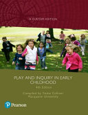 Play and Inquiry in Early Childhood  Custom Edition  Book